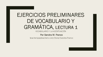 APs Spanish: Reading 1, Vocabulary and Grammar Preliminary Exercises