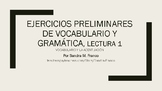 APs Spanish: Reading 1, Vocabulary and Grammar Preliminary