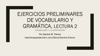 APs Spanish: Reading 2, Vocabulary and Grammar Preliminary Exercises