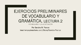 APs Spanish: Reading 2, Vocabulary and Grammar Preliminary