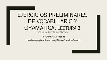 APs Spanish: Reading 3, Vocabulary and Grammar Preliminary Exercises