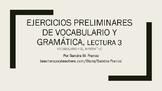 APs Spanish: Reading 3, Vocabulary and Grammar Preliminary