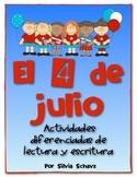 El 4 de julio: actividades diferenciadas de lectura y escritura