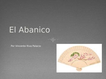 El Abanico - Spanish powerpoint