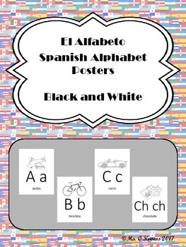 El Alfabeto:  Black and White Spanish Alphabet Posters