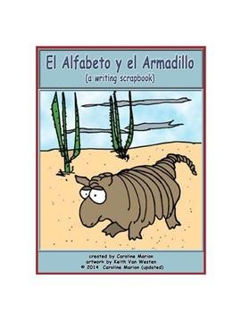 El Alfabeto y el Armadillo (a writing scrapbook)