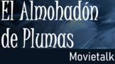 El Almohadón de Plumas (The Feather Pillow) Movietalk