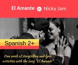 El Amante Story Unit (for Spanish 2+)