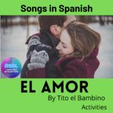 El Amor by Tito El Bambino.  Song activities.