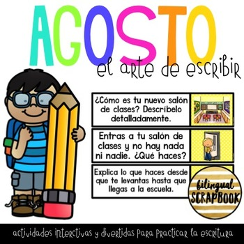 El Arte de Escribir (Agosto) Writing Activities in Spanish