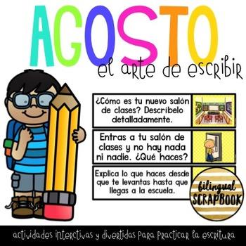 El Arte de Escribir (Agosto) Writing Activities in Spanish