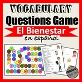 El Bienestar Vocabulary Questions Game (Asi Se Dice Chapter 6)