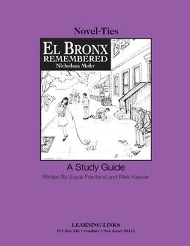 El Bronx Remembered - Novel-Ties Study Guide