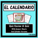 El Calendario y la Fecha (The Calendar and Date in Spanish) quiz and review