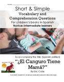 El Canguro Tiene Mama:  Short Simple Vocabulary and Comprehension Questions