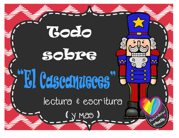 El Cascanueces / The Nutcracker
