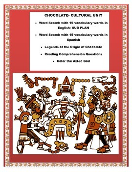 """Spanish Cultural Unit- SUB Plan """"El Chocolate""""- The Story of Chocolate"""