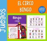 El Circo, Bingo | Pack de actividades | Spanish Resources