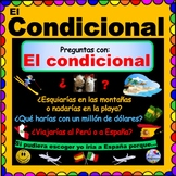 El Condicional - Conditional Tense Personalized Questions & Situations