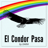 """El Condor Pasa"" - A Song From The Andes of South America"