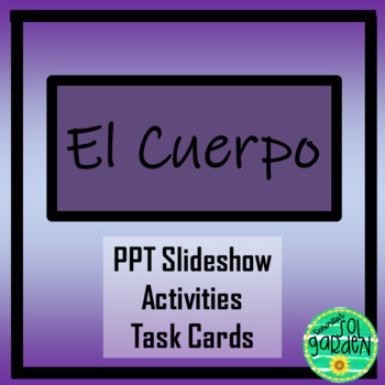 El Cuerpo - Body Parts PPT/Activities/Worksheets