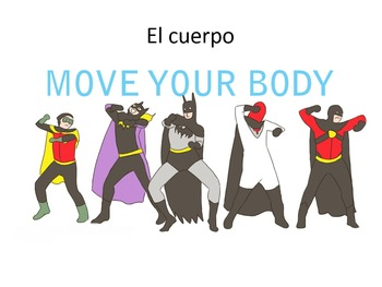 El Cuerpo Spanish body parts lesson. Powerpoint, worksheet, and project.