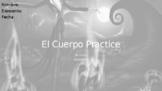 El Cuerpo/ The Body Practice