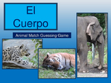 El Cuerpo - The Body Spanish- Animal Match Guessing Game