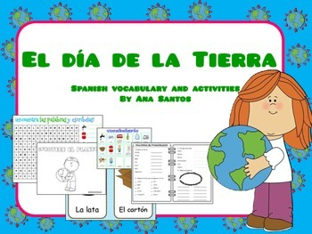 El Día de la Tierra - Spanish activities