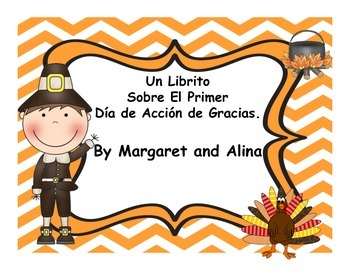 El Dia de Accion de Gracia - Thanksgiving in Spanish