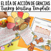 El Día de Acción de Gracias Thanksgiving Writing Template