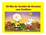 El Dia de Accion de Gracias con Carlitos