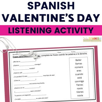 Spanish Valentine's Day Feliz Día de Amor y Amistad Listening Activity