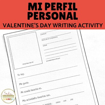 Spanish Valentine's Day Feliz Día de Amor y Amistad Writing Activity