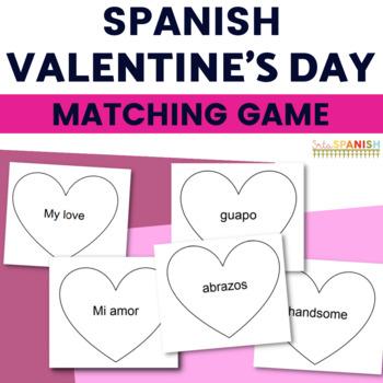 Spanish Valentine's Day Feliz Día de Amor y Amistad Matching Game