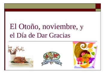 El Dia de Dar Gracias Spanish Thanksgiving Verb Game