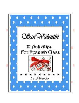 El Día de San Valentín ♥ Pac For Spanish Class