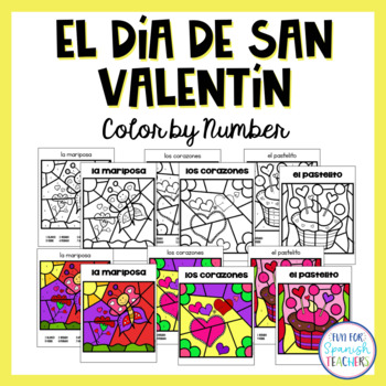 El Día de San Valentín / Valentine\'s Day Color by Number | TpT