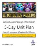 El Día de los Muertos: 5-Day Unit Plan (Day of the Dead) Cultural Awareness