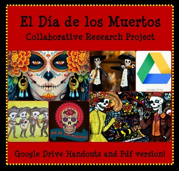 Dia de los Muertos (Day of the Dead): Webquest Research and Halloween Activities