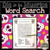 El Día de los Muertos (Day of the Dead) Word Search and An