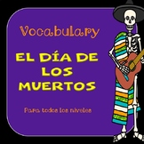 El Día de los Muertos/Day of the Dead/vocabulary/Interacti