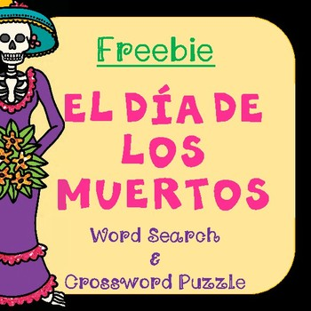 El Día de los Muertos/Day of the dead/Freebie/wordsearch/crossword