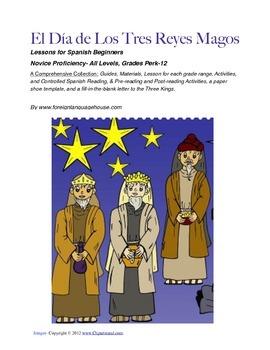 El Dia de los Tres Reyes Magos for Spanish I Novice Learners