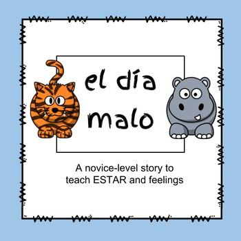El día malo: A CI story to teach ESTAR and feelings