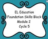 El Education Kindergarten Reading Foundation Skills Module 2 Cycle 5