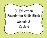 El Education Kindergarten Reading Foundation Skills Module 2 Cycle 6