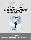 El Escape- FVR/Literature Circles/ Novel Guide  20+Activities-Spanish 3/4