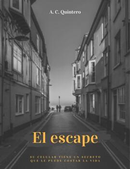 El Escape- FVR/Literature Circles/ Novel Guide  20+Activities-Spanish 3/4