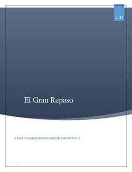 El Gran Repaso - A back to school review for Spanish 2